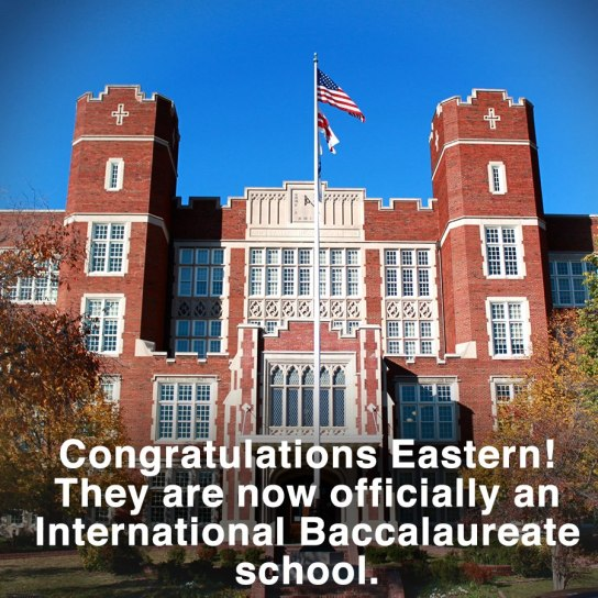 Congratulations to Eastern High School on becoming International Baccalaureate!